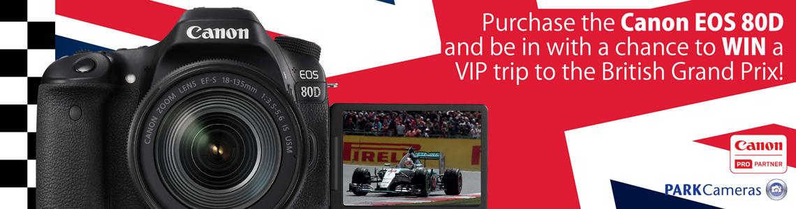 Win a VIP Trip to the British Grand Prix with the Canon EOS 80D