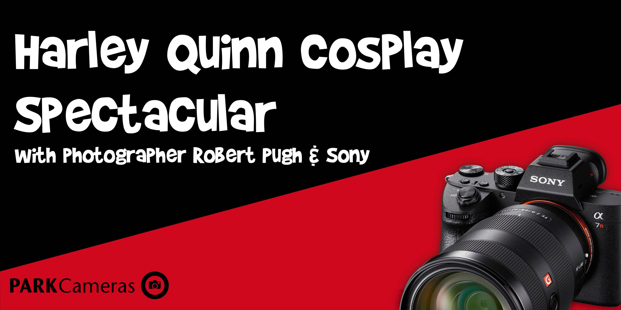 Harley Quinn Cosplay Spectacular; with Robert Pugh