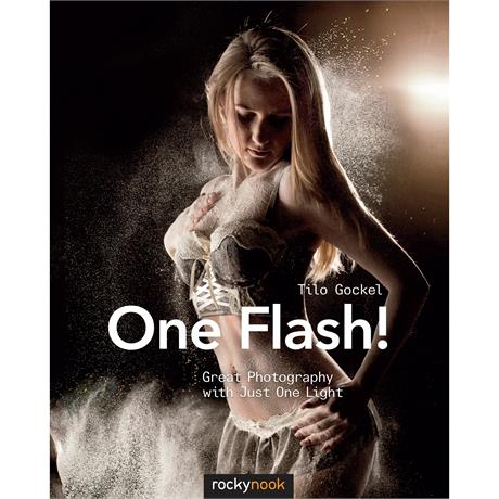 CBL One Flash!: Great Photography with Just One Light Photo Book Image 1