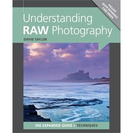 GMC Understanding RAW Photography The Expanded Guide Image 1