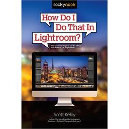 CBL How Do I Do That In Lightroom By Scott Kelby thumbnail