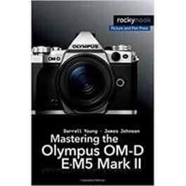 CBL Mastering the Olympus OM-D E-M5 Mark II thumbnail