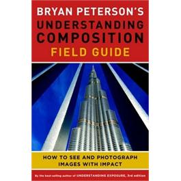 GMC Bryan Peterson's Understanding Composition Field G thumbnail