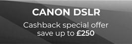 Canon DSLR Camera cashback')